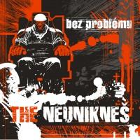 The Neunikneš - Bez problému